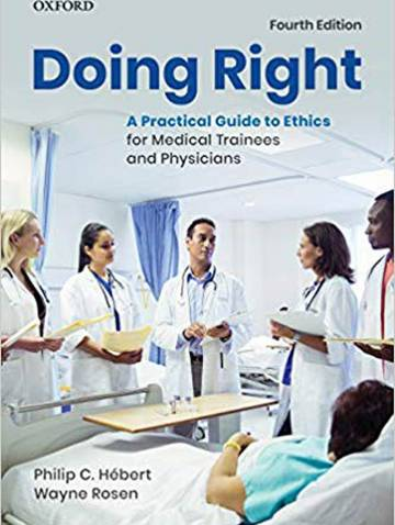 alternate image of Doing Right  Practical Guide To Ethics For Medical Trainees