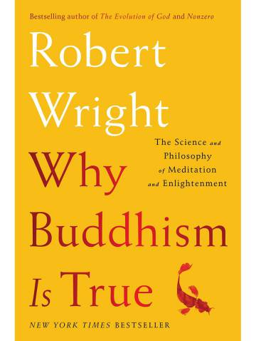 alternate image of Why Buddhism Is True