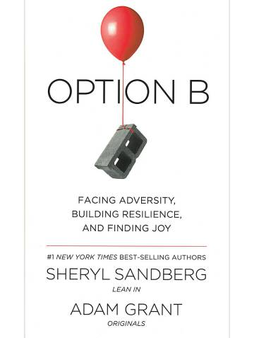 alternate image of Option B  Facing Adversity Building Resillience And Find
