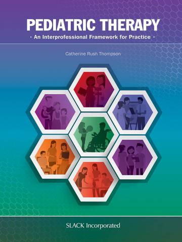 alternate image of Pediatric Therapy  Interprofessional Framework For Practice