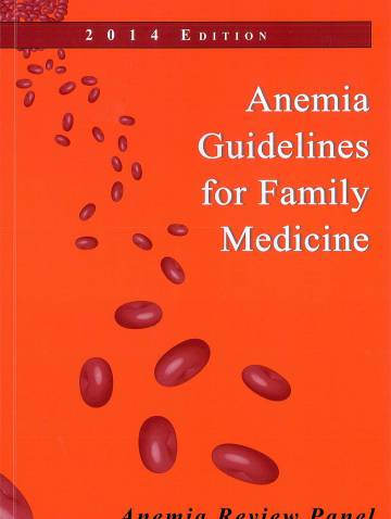 alternate image of Anemia Guidelines For Family Medicine  2014