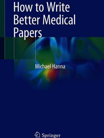 alternate image of How To Write Better Medical Papers  *Nr