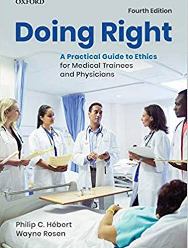 image of Doing Right  Practical Guide To Ethics For Medical Trainees