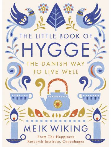image of Little Book Of Hygge The Danish Way To Live Well