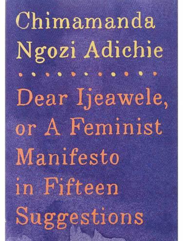 image of Dear Ijeawele Or A Feminist Manifesto