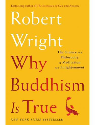 image of Why Buddhism Is True