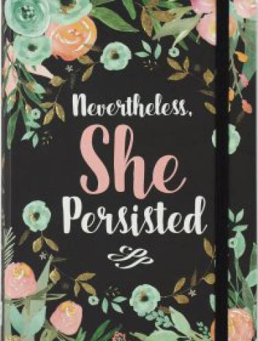 image of Nevertheless She Persisted Journal