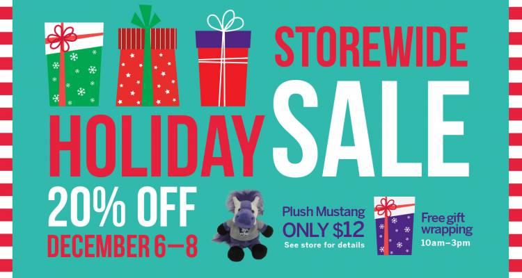 Storewide Holiday Sale, December 6 - 8